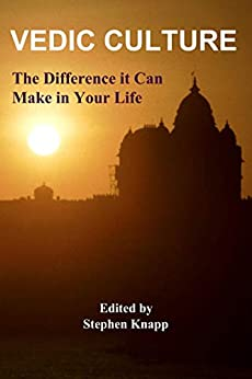 [Stephen Knapp]のVedic Culture: The Difference it can Make in Your Life (English Edition)