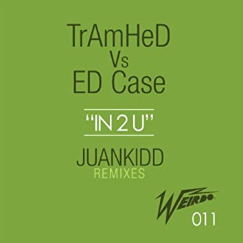 In 2 U (The Remixes)