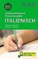 PONS Schuelerwoerterbuch Klausurausgabe Italienisch: Italienisch-Deutsch / Deutsch-Italienisch. Mit Woerterbuch-App.