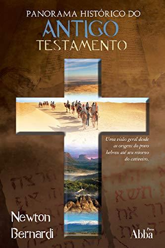 Panorama Histórico: do Antigo Testamento