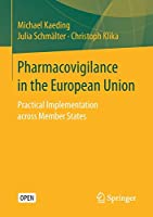 Pharmacovigilance in the European Union: Practical Implementation across Member States