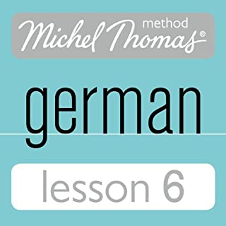 Michel Thomas Beginner German, Lesson 6 cover art