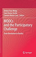 MOOCs and the Participatory Challenge: From Revolution to Reality