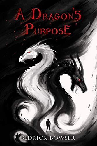 A Dragon's Purpose