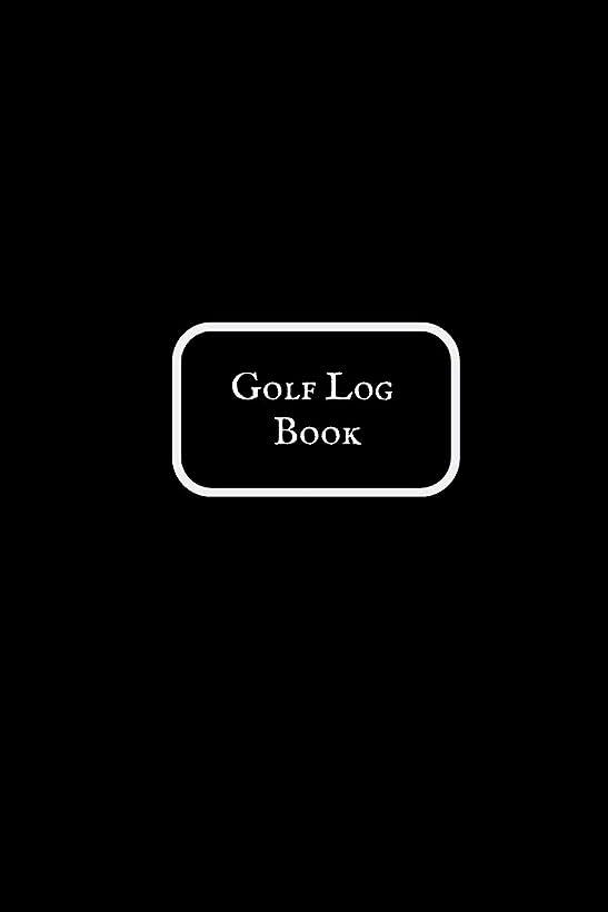 ラビリンスニコチンお手伝いさんGolf Log Book: Portable Golfers Notebook| Golf Yardage pad| Scorecard Template Book |Tracking Sheets & Game stats Log| Golf Record Log & Lined notes sections