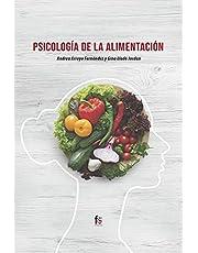 PSICOLOGÍA DE LA ALIMENTACIÓN (PSICOLOGIA Y PSIQUIATRIA)