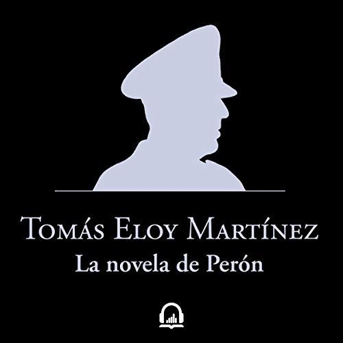 La novela de Perón [Peron's Novel] audiobook cover art