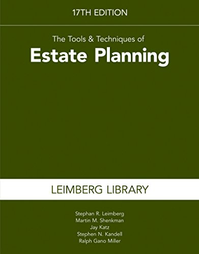 The Tools & Techniques of Estate Planning 17th edition