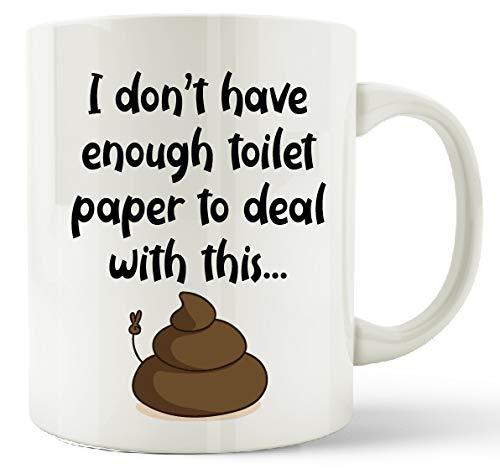 Toiletpapier Shortage Mok Toiletpapier Apocalypse Paniek Kopen 'Ik heb niet genoeg Toiletpapier om te gaan met deze' Nieuwigheid Koffie Theekop