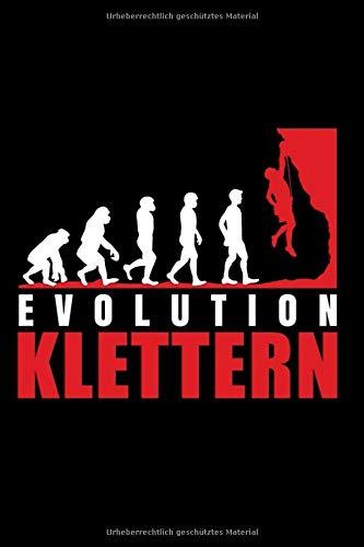 Evolution Klettern: Klettern Bouldern Notizbuch Tagebuch 6