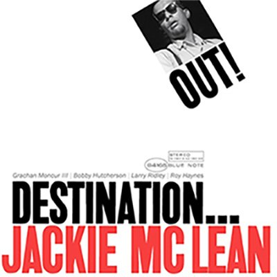 Jackie McLean - Destination...Out! - Music Matters Jazz