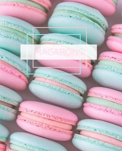 """""""Macarons"""" Composition Notebook for the macarons lovers, 100 college ruled paper."""