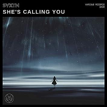 She's Calling You