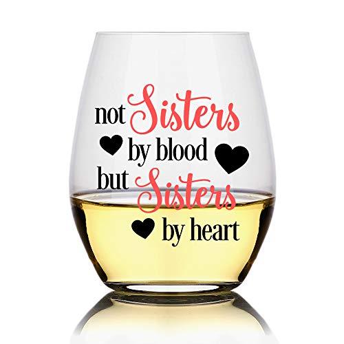Taza de vino sin tallo, con texto en inglés «Not Sister By Blood But Sister By Heart», regalo para mujeres, regalo de hermana, para cuñada, regalos de cumpleaños divertidos para mujeres