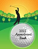 2022 Appointment Book: UK A4 Weekly Appointment Diary with 15 Minute Time Slots for Golf Pro Lesson Planning