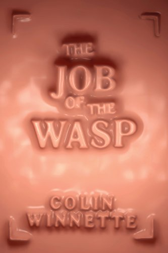Image of The Job of the Wasp: A Novel