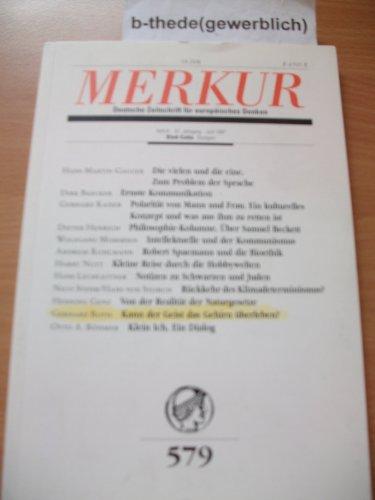 Merkur. Deutsche Zeitschrift für europäisches Denken, Nr. 579, Heft 6, 51.Jahrgang, Juni 1997