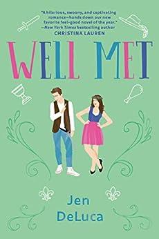 Well Met by [Jen DeLuca]