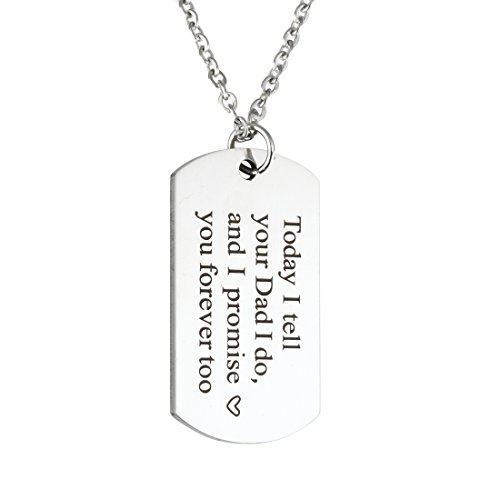 Wedding Gift Blended Today I Tell Your Dad I do and I Promise You Forever Too Necklace Gift for Stepson Step Daughter (Necklace)