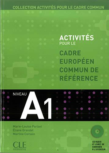 Activités pour le CECR - Niveau A1 - Livre + CD