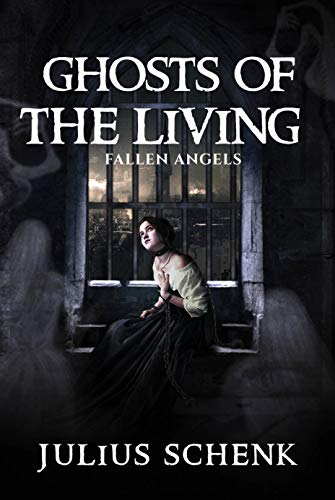 Fallen Angels: christian victorian mystery (Ghosts of the Living Book 1) (English Edition)