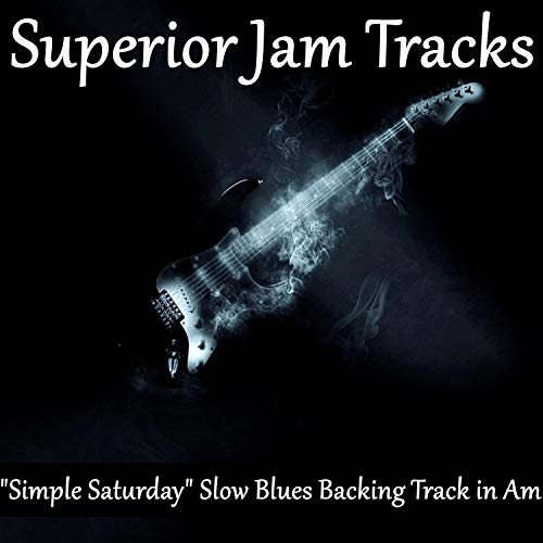 Simple Saturday Slow Blues Guitar Backing Track in A Minor)