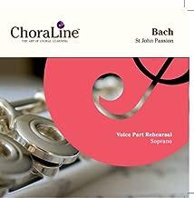 Bach St John Passion SOPRANO Rehearsal CD