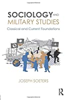 Sociology and Military Studies (Cass Military Studies)