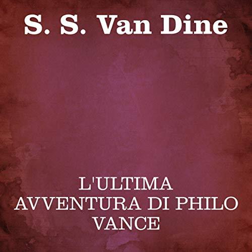 L'ultima avventura di Philo Vance copertina