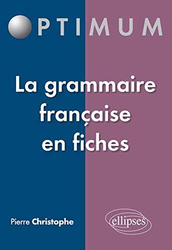 La Grammaire Francaise En Fiches