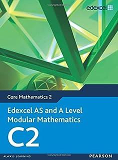 Edexcel AS and A Level Modular Mathematics Core Mathematics 2 C2