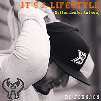 It's a Lifestyle (Better Bodies Anthem)