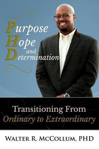 Purpose Hope And Determination Transitioning From Ordinary To Extraordinary