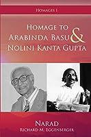 Homage to Arabinda Basu and Nolini Kanta Gupta (Homages)