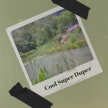 Cool Super Duper