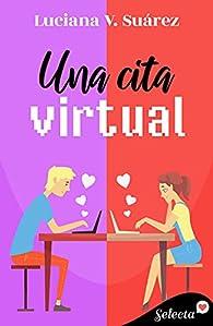 Una cita virtual par Luciana V. Suárez