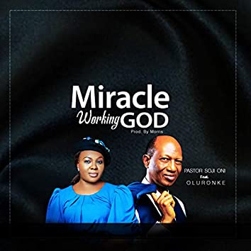 Miracle Working God