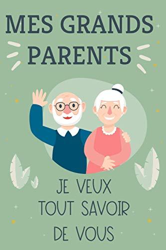 Mes Grands-Parents Je veux...
