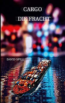 Cargo: Die Fracht (German Edition)