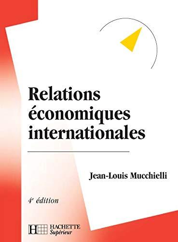 Relations économiques internationales: 4e édition