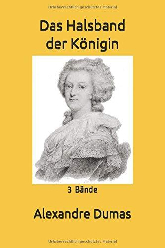 Das Halsband der Königin: 3 Bände
