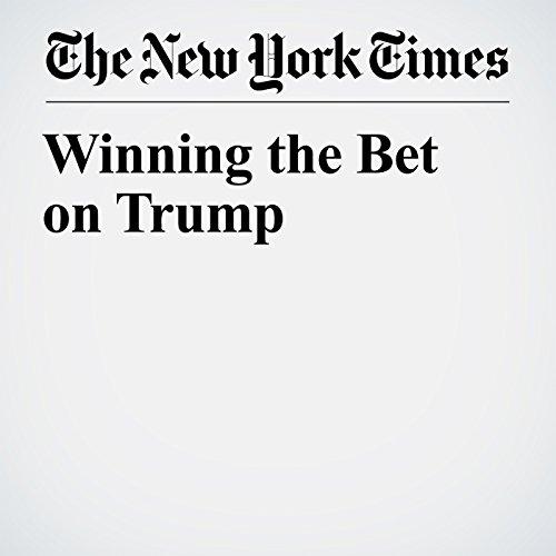Winning the Bet on Trump copertina