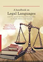 A handbook on Legal Languages and the quest for linguistic equality in South Africa and beyond