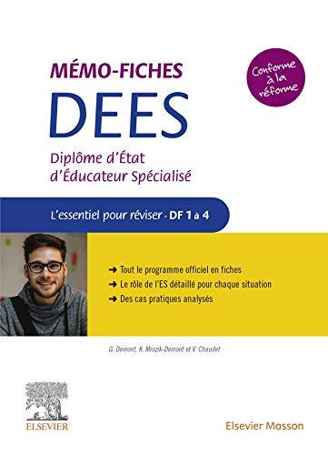 Mémo-Fiches DEES - Diplôme d'État d'éducateur spécialisé: L'essentiel pour réviser - DC1 à 4 (Hors collection)