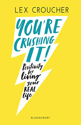 Book's Cover of You're Crushing It: Positivity for living your REAL life (English Edition) Versión Kindle