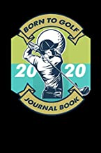 Born to golf Journal book: Your Guide To Effective Practice Habits and record High Performance