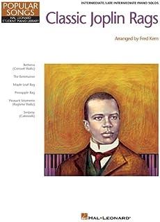 Classic Joplin Rags: Hal Leonard Student Piano Library Popular Songs Series Intermediate Piano (Popular Songs: Hal Leonard Student Piano Library)