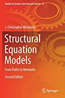 Structural Equation Models: From Paths to Networks (Studies in Systems, Decision and Control, 22)