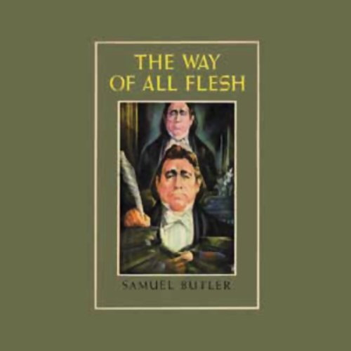 The Way of All Flesh audiobook cover art