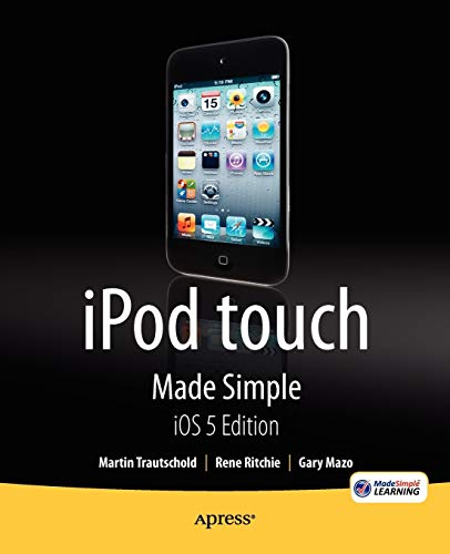 iPod touch Made Simple, iOS 5 Edition (Made Simple Apress)